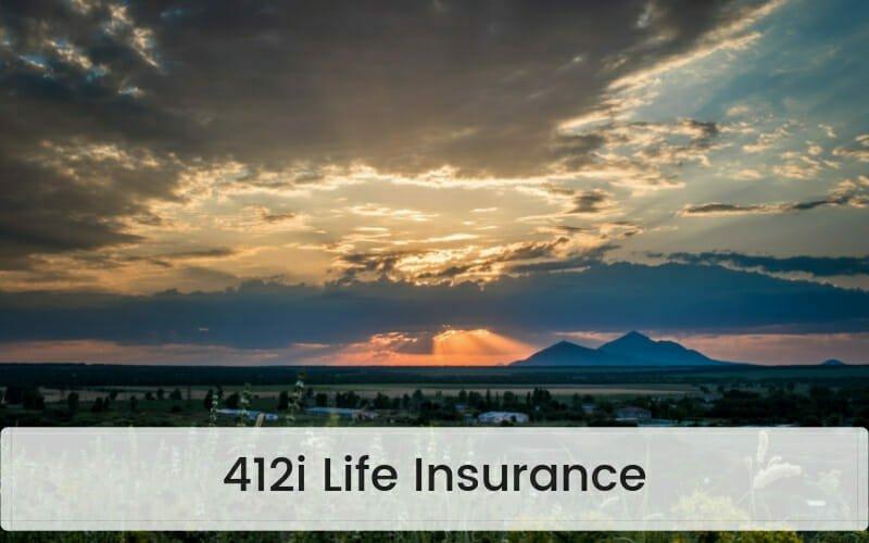 412i Life Insurance