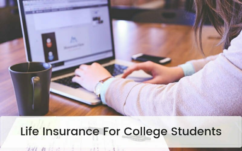 Life Insurance For College Students