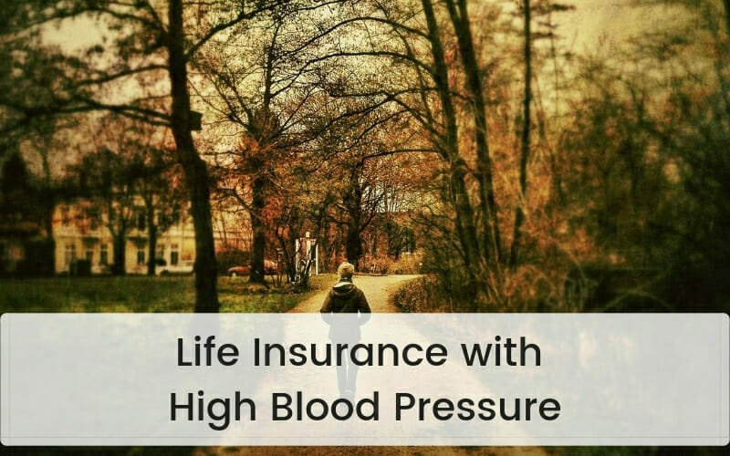 Life Insurance with High Blood Pressure