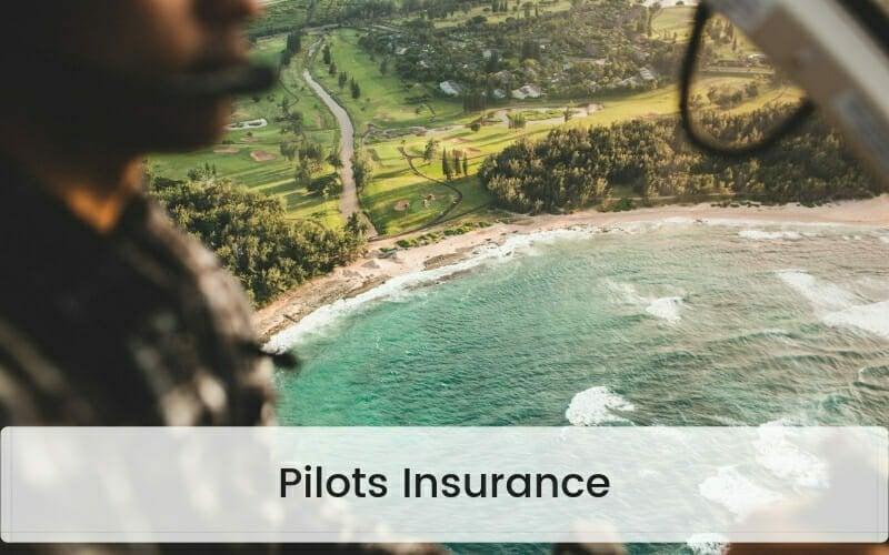 Pilots Insurance
