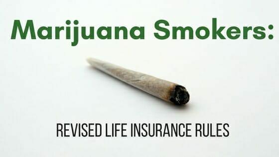 Revised Marijuana Life Insurance Rules