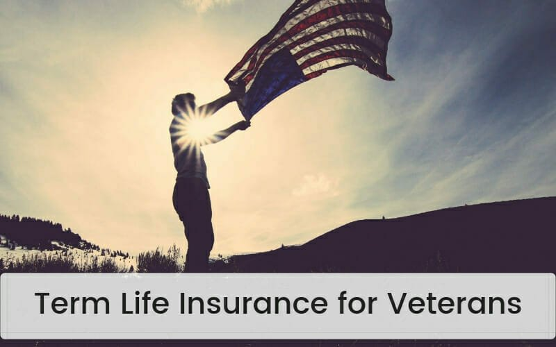 Term Life Insurance for Veterans