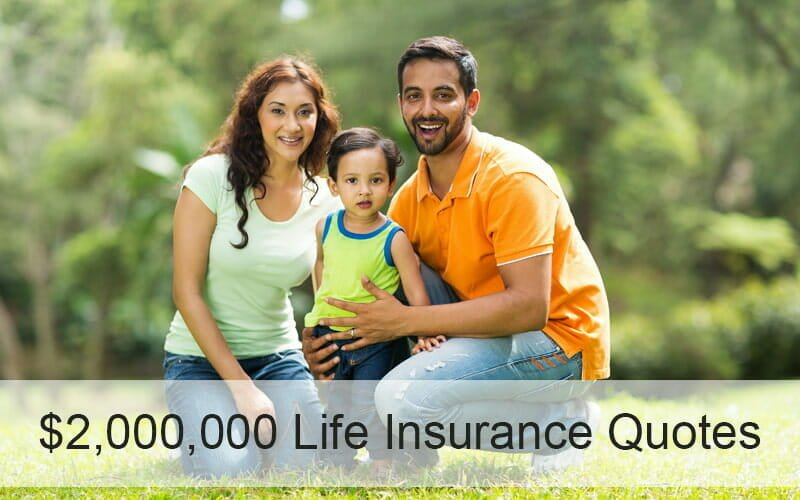 Family found best $2,000,000 life insurance quotes